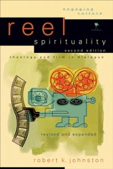 Reel Spirituality: Theology and Film in Dialogue - eBook