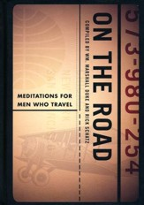 On the Road: Meditations for Men Who Travel