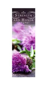 Strength and Honor (Proverbs 31:25-26, KJV) Bookmarks, 25
