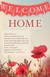 Welcome Home (Psalm 135:1-3, KJV) Bulletins, 100