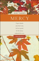 Mercy (Psalm 107:1, KJV) Bulletins, 100