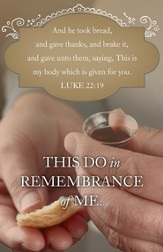Given for You (Luke 22:19, KJV) Communion Bulletins, 100