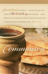 Communion: The Lord's Supper (Matthew 26:26-28, KJV) Bulletins, 100