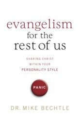 Evangelism for the Rest of Us: Sharing Christ within Your Personality Style - eBook