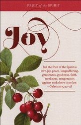 Fruit of the Spirit: Joy (Galatians 5:22-23, KJV) Bulletins, 100