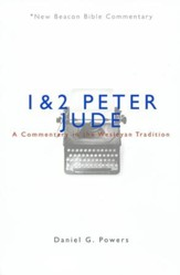 1 & 2 Peter/Jude: A Commentary in the Wesleyan Tradition (New Beacon Bible Commentary) [NBBC] - Slightly Imperfect