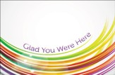 Glad You Were Here (Romans 8:28) pack of 25