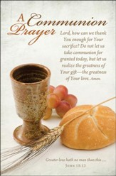 A Communion Prayer (John 15:13) Bulletins, 100
