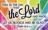 Rejoice and Be Glad (Psalm 118:24, ESV)--pack of 25 postcards
