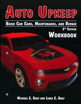 Auto Upkeep: Basic Car Care, Maintenance, and Repair Workbook (3rd Edition)