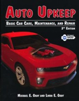 Auto Upkeep: Basic Car Care, Maintenance, and Repair Textbook (3rd Edition)