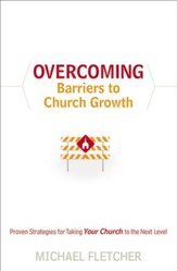 Overcoming Barriers to Church Growth: Proven Strategies for Taking Your Church to the Next Level - eBook