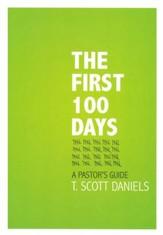 The First 100 Days: A Pastor's Guide