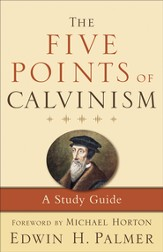 Five Points of Calvinism, The - eBook