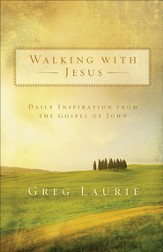 Walking with Jesus: Daily Inspiration from the Gospel of John - eBook