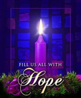 Fill Us with Hope, Large Advent Bulletins, 100 - Slightly Imperfect