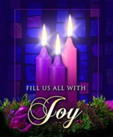 Fill Us with Joy, Large Advent Bulletins, 100