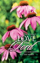 Love the Lord with All Thy Heart, Bulletins, 100