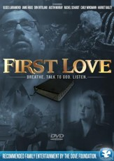 First Love: Breathe. Talk to God. Listen