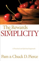 Rewards of Simplicity, The: A Practical and Spiritual Approach - eBook