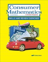 Abeka Consumer Mathematics in  Christian Perspective Skills  and Review Exercises