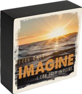 I Can Only Imagine, Ocean at Sunset, Box Plaque