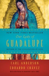 Our Lady of Guadalupe: Mother of the Civilization of Love - eBook
