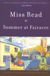 Summer at Fairacre, Fairacre Chronicles Series #3