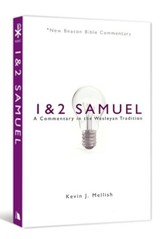 1 & 2 Samuel: A Commentary in the Wesleyan Tradition (New Beacon Bible  Commentary) [NBBC]