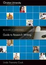 RW301: Guide to Research Writing - A Christian University GlobalNet Course [Download]