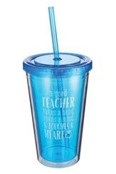 A Good Teacher Tumbler with Straw