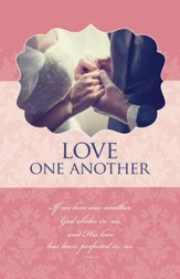 Love One Another (1 John 4:12, NKJV) Bulletins, 100