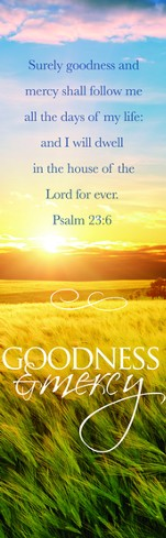 Funeral - Goodness and Mercy (Psalm 23:6, KJV) Bookmarks, 25