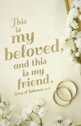 My Beloved (Song of Solomon 5:16, KJV) Bulletins, 100