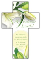 Easter, My Redeemer Liveth (Job 19:25, KJV) Cross Design Bookmarks, 25