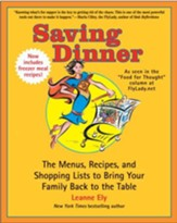 Saving Dinner: The Menus, Recipes, and Shopping Lists to Bring Your Family Back to the Table - eBook