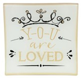 You Are Loved Glass Tray
