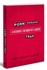 The Pornography Trap, 2nd Edition: A Resource for Ministry Leaders