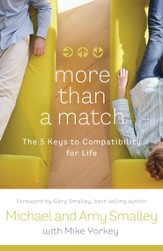 More Than a Match: The Five Keys to Compatibility for Life - eBook