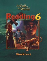 BJU Reading 6: Full as the World  Student Worktext, Second Edition