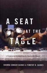 A Seat at the Table: A Generation Re-imagining its Place in the Church