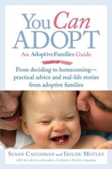 You Can Adopt: An Adoptive Families Guide - eBook