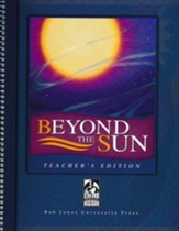 BJU Beyond the Sun: A Guide to Understanding Ecclesiastes, Teacher's Edition