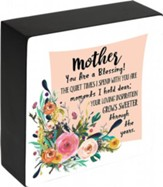 Mother You Are A Blessing Plaque