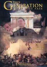 Current Events in Prophecy #9: This Generation Shall Not Pass, DVD