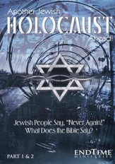 Current Events in Prophecy #6: Another Jewish Holocaust Ahead!  DVD