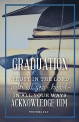 Graduation, Trust in the Lord (Proverbs 3:5) Bulletin, 100