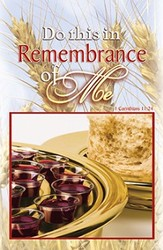 Do this in Remembrance of Me (1 Corinthians 11:24) Communion Bulletins, 100
