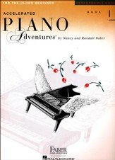 Accelerated Piano Adventures for the Older Beginner: Performance Book 1