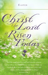 Christ The Lord Is Risen (Matt. 28:5-6, KJV)